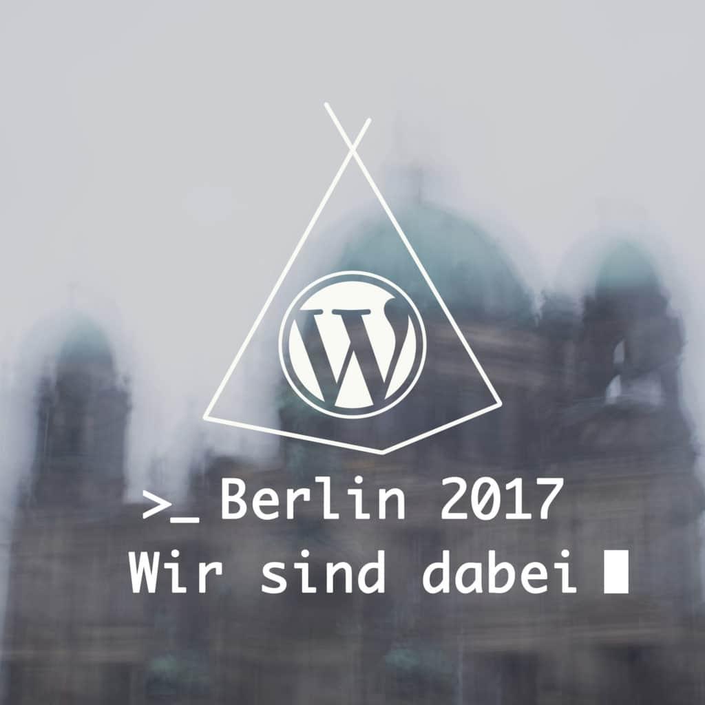 WordPress Fans aus Osnabrück fahren nach Berlin zum WordCamp 2017